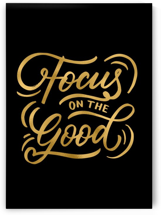 Focus on the Good by Artistic Paradigms