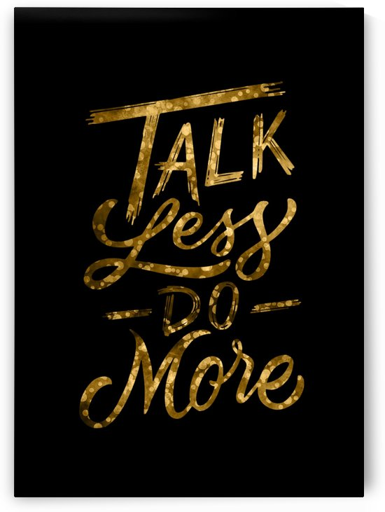 Talk Less Do More by Artistic Paradigms