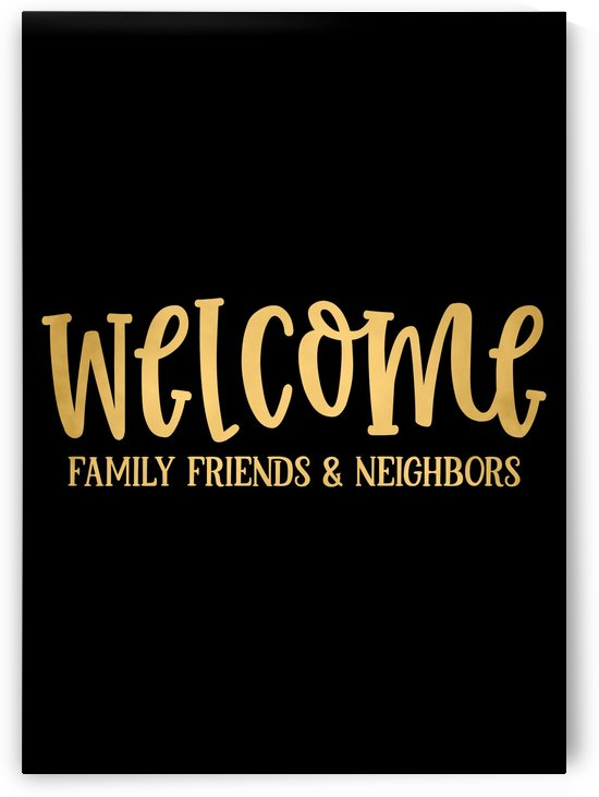 Welcome Loved ones by Artistic Paradigms