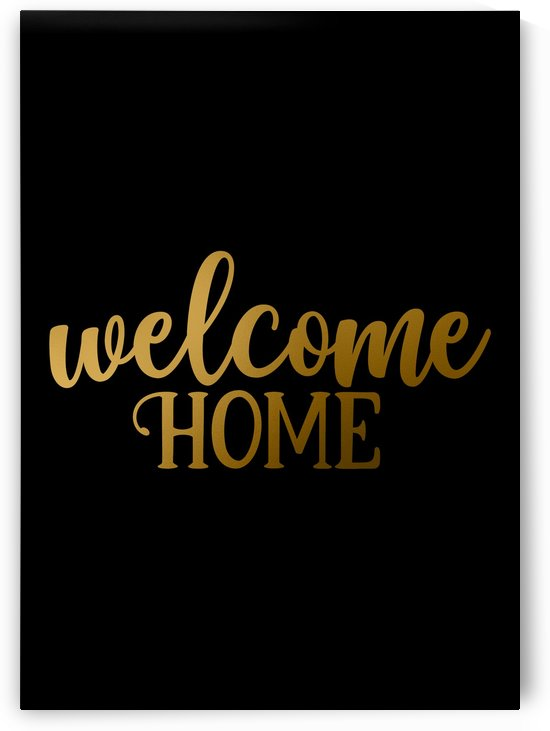 Welcome Home by Artistic Paradigms