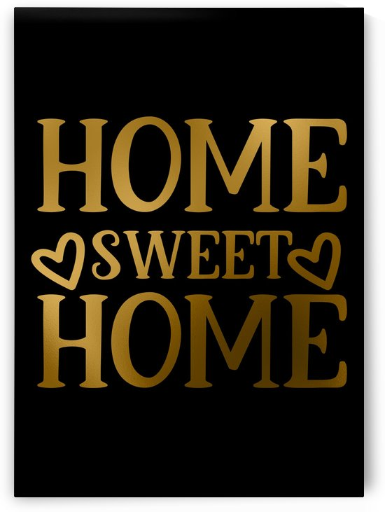 Home Sweet Home by Artistic Paradigms