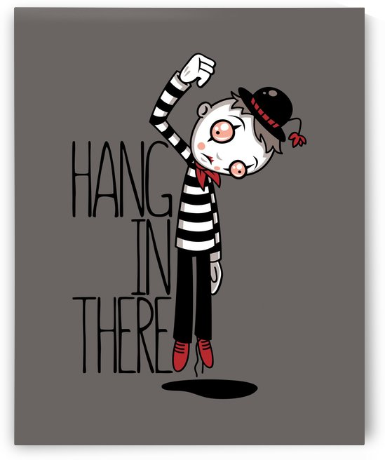 Hang In There Mime by fizzgig