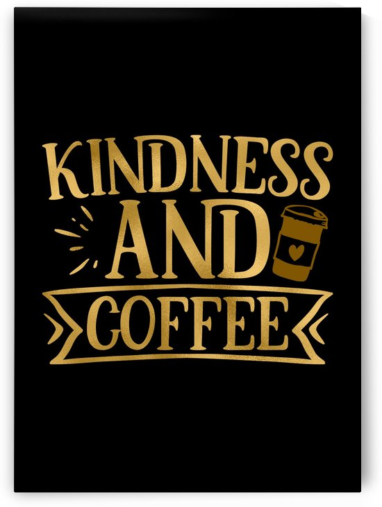Kindness and Coffee by Artistic Paradigms