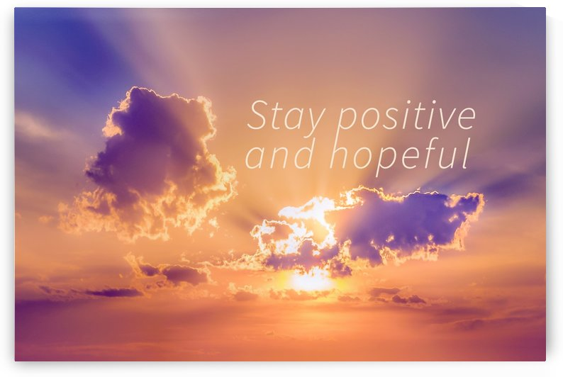 Stay Positive and Hopeful Motivational Background Photo by Daniel Ferreia Leites Ciccarino