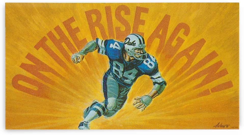 On The Rise Again_Duke Football Art Reproduction_Retro College Art by Row One Brand