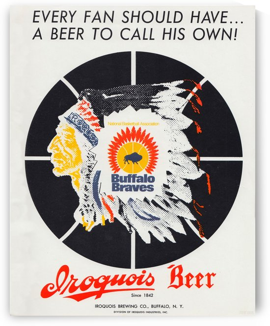 1971 Iroquois Beer Ad_Buffalo Braves NBA Advertisement Reproduction Art_Vintage Sports Ad Poster by Row One Brand