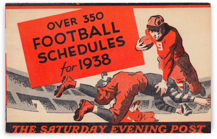 1938 saturday evening poster football schedule vintage sports schedules poster art by Row One Brand