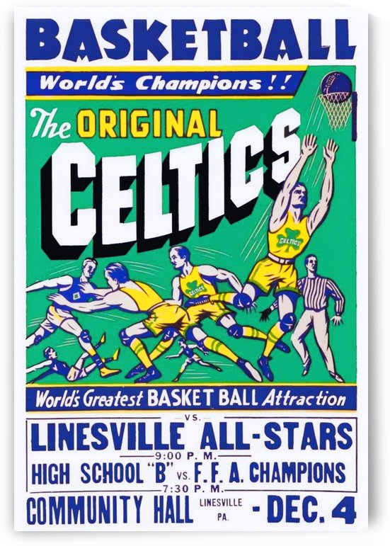 The Original Celtics_Worlds Greatest Basketball Attraction_Linesville High School_Linesville PA by Row One Brand