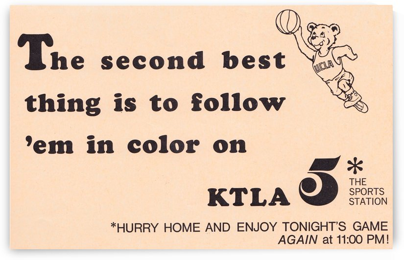 KTLA Channel 5 TV Los Angeles Advertisement UCLA Basketball by Row One Brand