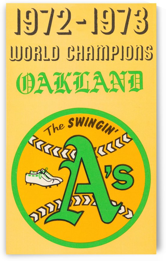 1972 Oakland Athletics World Champions by Row One Brand
