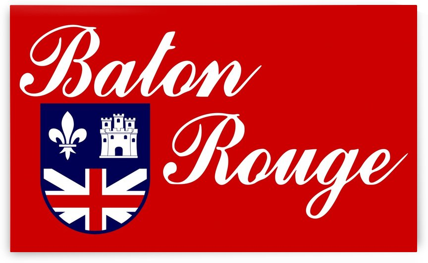 Baton Rouge Louisiana Flag by Fun With Flags