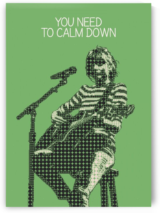 You Need To Calm Down   Taylor Swift by Gunawan Rb