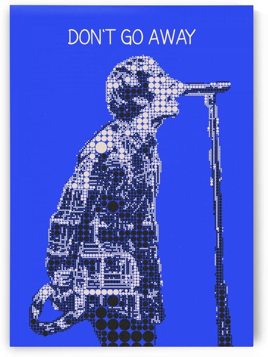 Dont Go Away   Liam Gallagher by Gunawan Rb