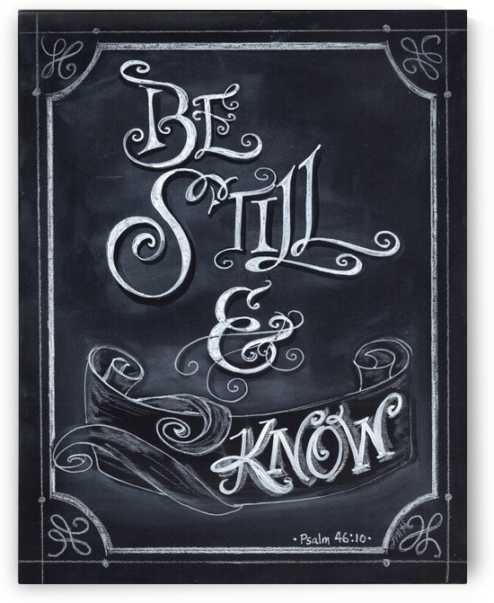 Be Still and Know by Watermelon Stand