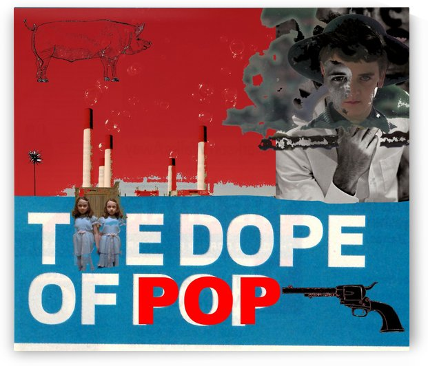 Dope of Pop 2.0 by Frederick Kinski