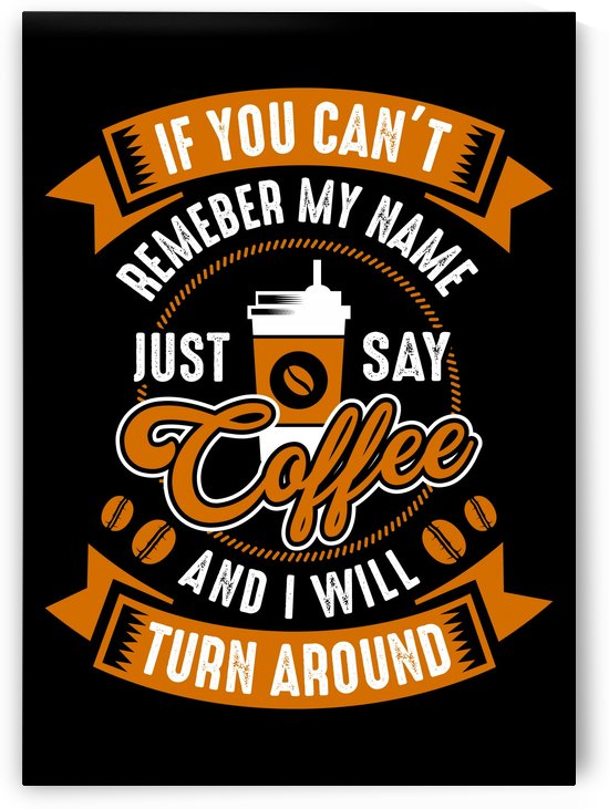 Call me Coffee by Artistic Paradigms