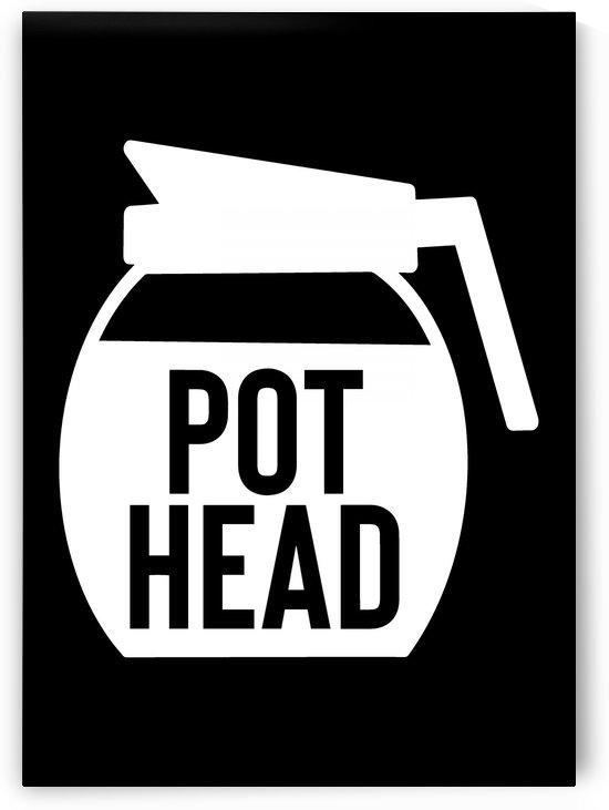Pot Head by Artistic Paradigms