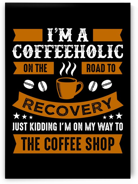 Road to recovery from Coffeeholic by Artistic Paradigms