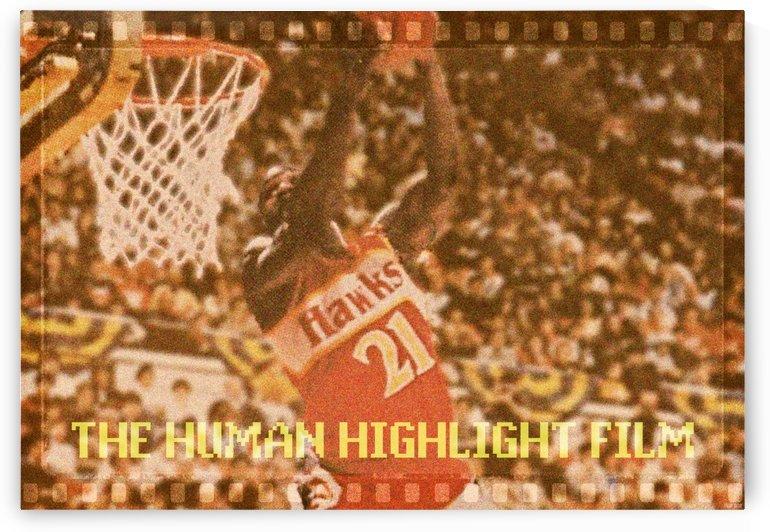 1985 dominique wilkins human highlight film atlanta hawks art by Row One Brand