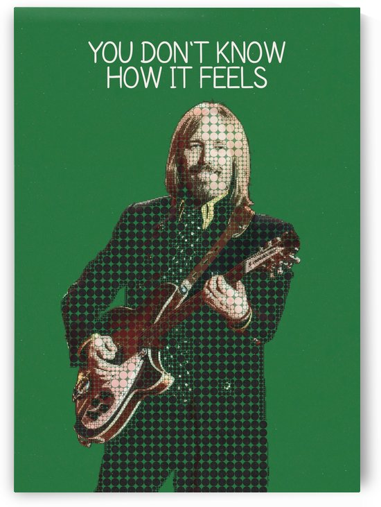 You Dont Know How It Feels    Tom Petty by Gunawan Rb