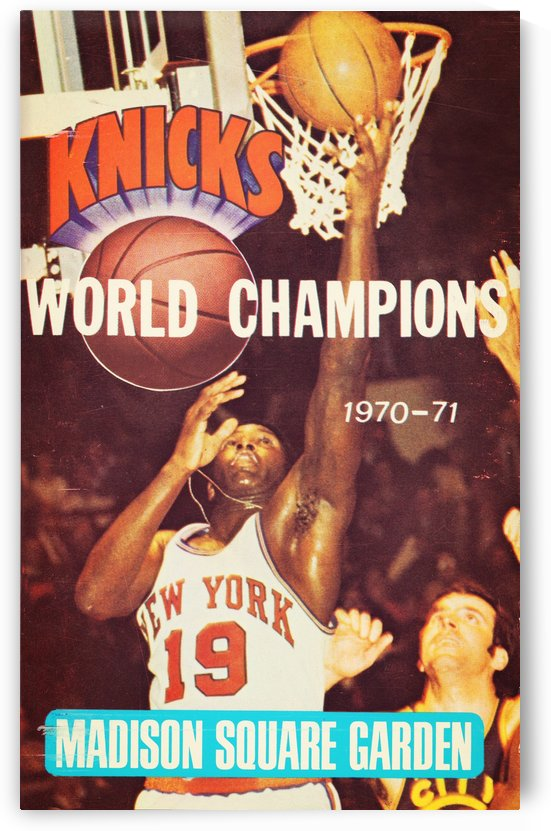 1970 new york knicks world champions madison square garden nyc by Row One Brand