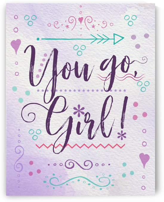 Go girl by Tauna Jean