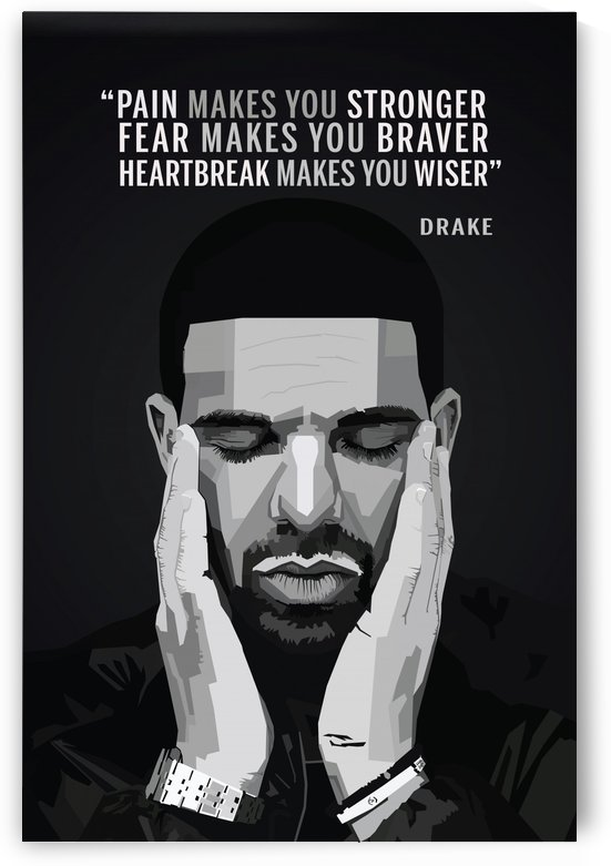Drake QUOTES by Long Art