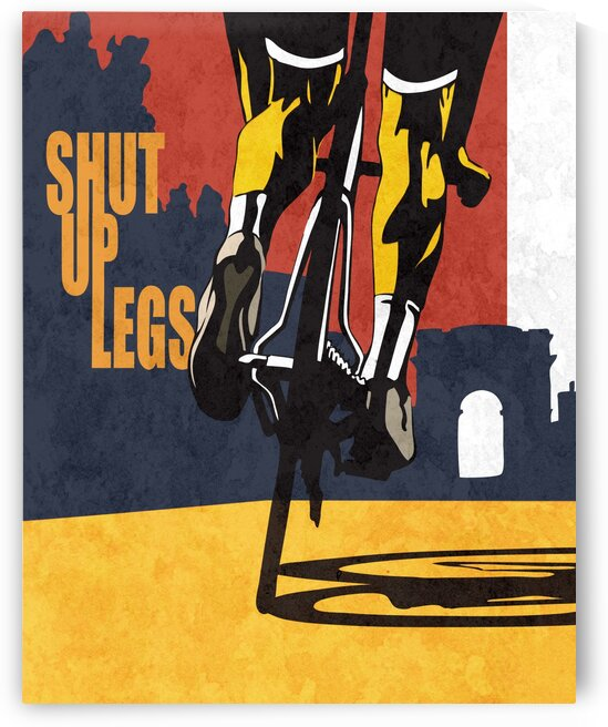 shut up legs retro cycling poster by Sassan Filsoof