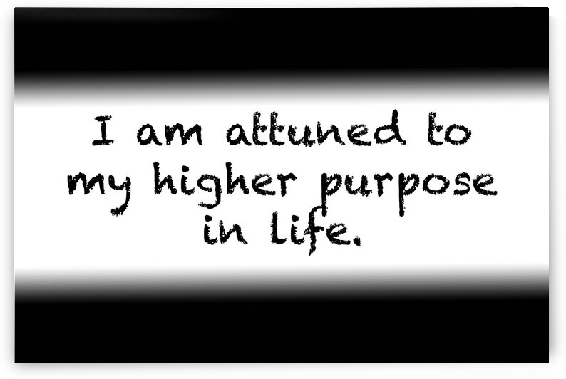 Affirmation: I am attuned to my higher purpose in life by Red Pill Metaphysics