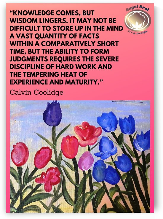 TulipsPaint CalvinC Quote by Yasmin MUhammad Elias