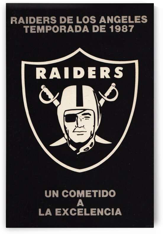 1987 Raiders Un Cometido A La Excelencia Poster by Row One Brand