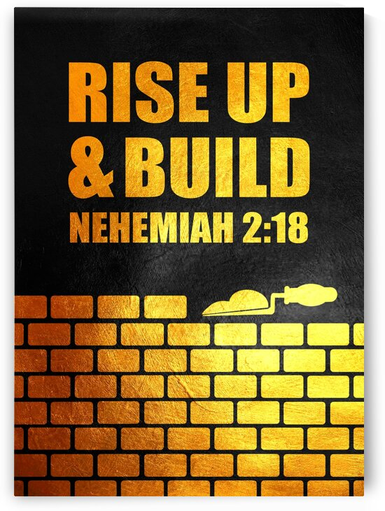 Nehemiah 2:18 Bible Verse Wall Art by ABConcepts