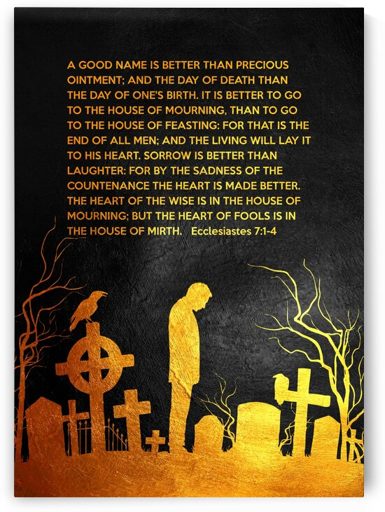 Ecclesiastes 7:1-4 by ABConcepts