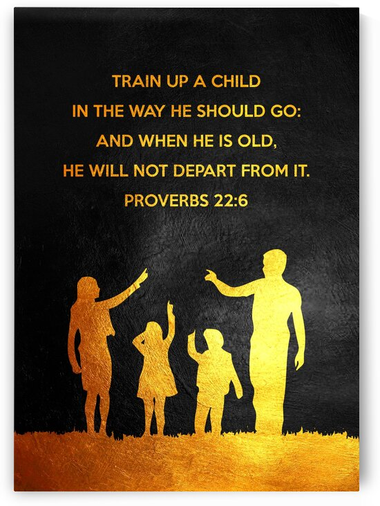 Proverbs 22:6 by ABConcepts