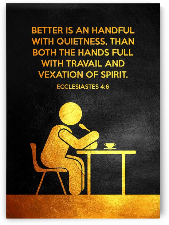 Ecclesiastes 4:6 by ABConcepts