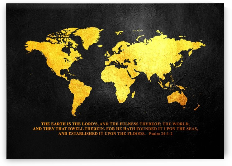 Psalm 24:1-2 world map by ABConcepts