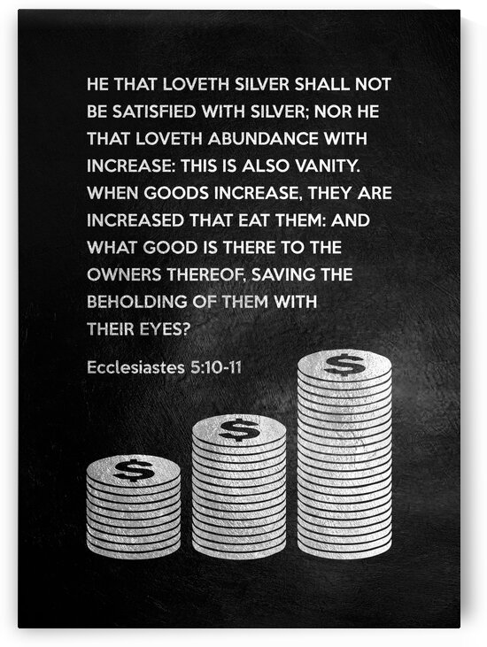 Ecclesiastes 5:10-11 by ABConcepts