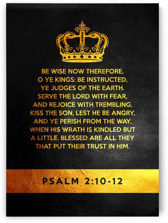 Psalm 2:10-12 by ABConcepts