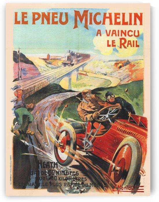 Le Pneu Michelin a vaincu le rail by VINTAGE POSTER