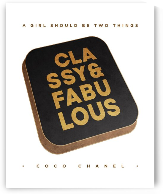 A Girl must be classy and fabulous 2 by Cosmic Soup