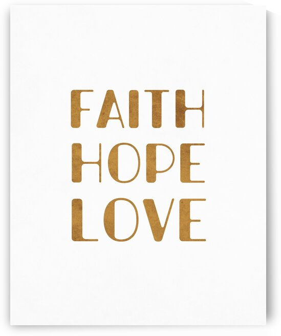 Faith Hope Love - 1 Corinthians 13:13 - Motivational Bible Verse 2 by Cosmic Soup