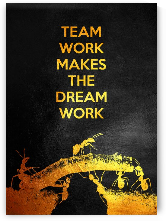 Teamwork Makes the Dream Work Motivational Wall Art by ABConcepts