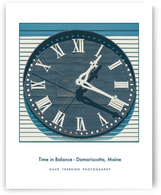 Time In Balance - Damariscotta Maine by Dave Therrien