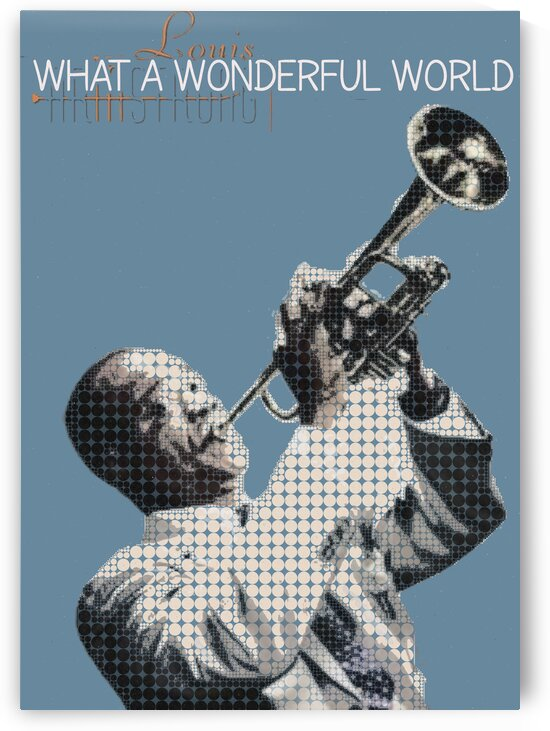What A Wonderful World   Louis Armstrong by Gunawan Rb