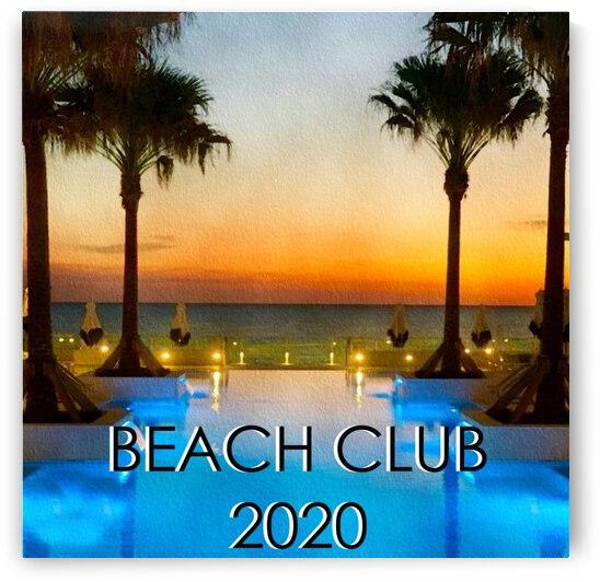 BEACH CLUB 2020 by Nancy Calvert