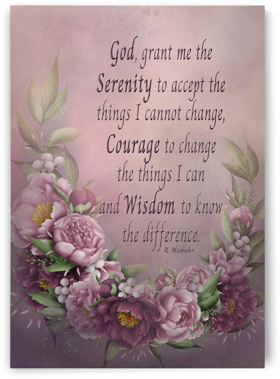 Serenity Courage Wisdom Floral by HH Photography of Florida