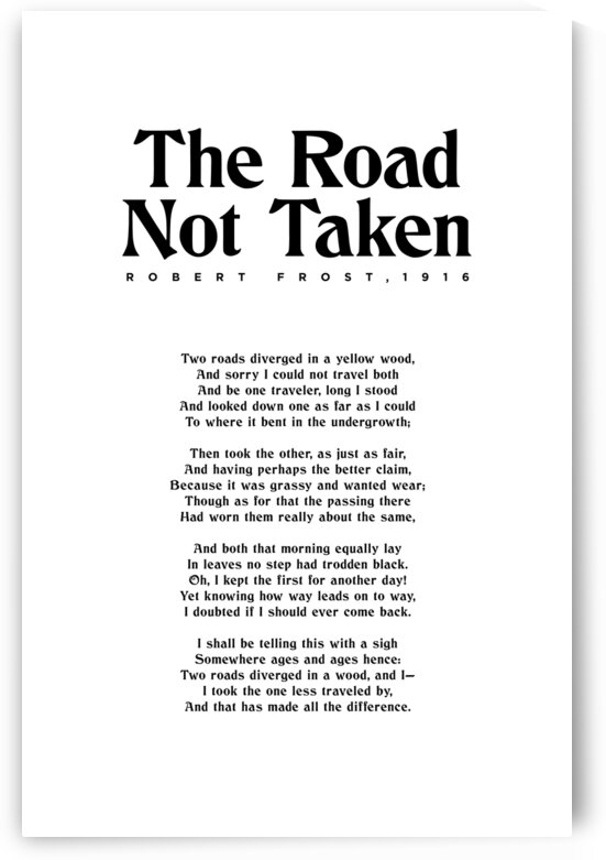 The Road Not Taken - Robert Frost - Typographic Print 1 by Studio Grafiikka
