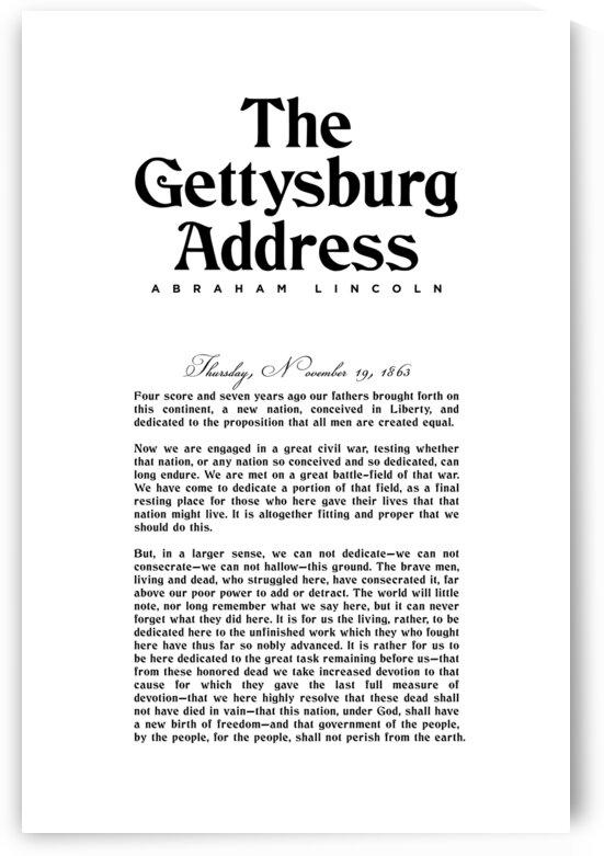 The Gettysburg Address 1 - Abraham Lincoln by Studio Grafiikka