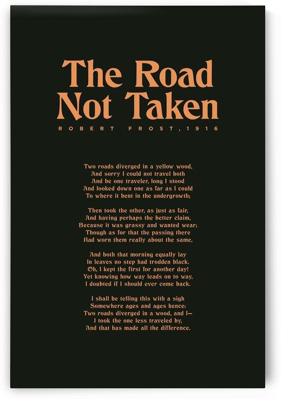 The Road Not Taken - Robert Frost - Typographic Print 2 by Studio Grafiikka