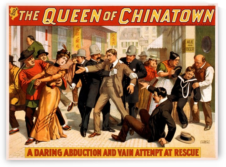 The Queen of Chinatown, 1899 by VINTAGE POSTER